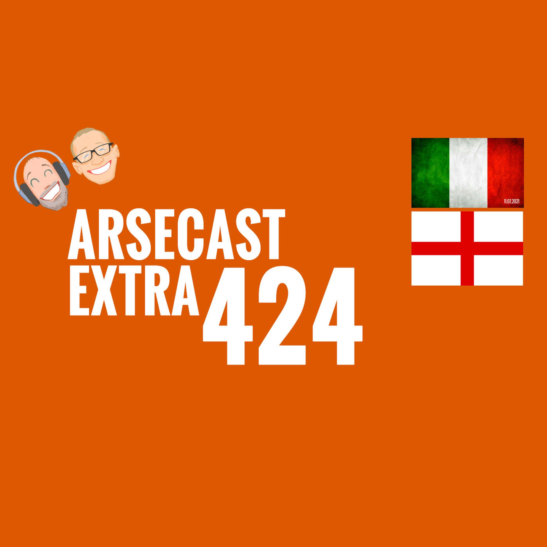 Arsecast Extra Episode 424 - 11.07.2021