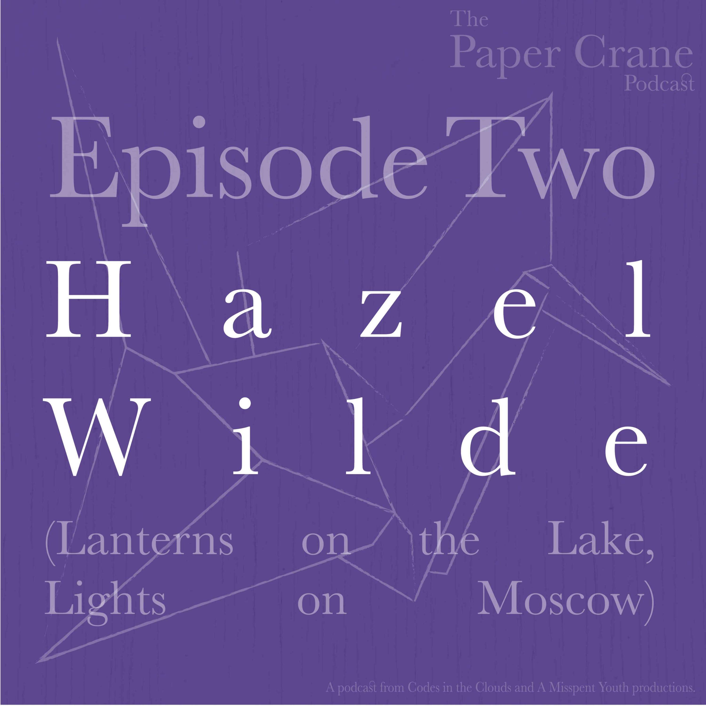 Hazel Wilde (Lanterns on the Lake)