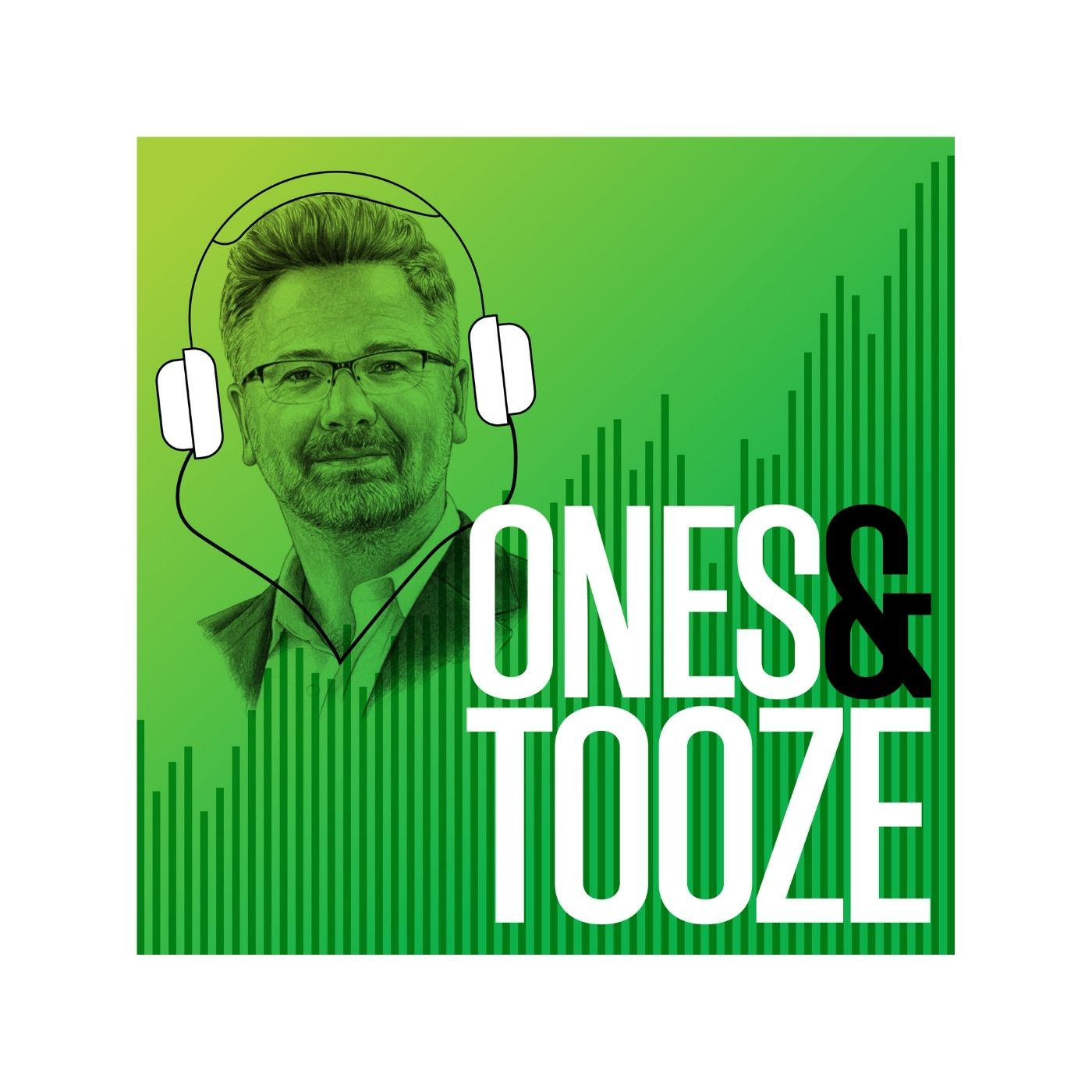 Coming Soon: Ones and Tooze, with Adam Tooze
