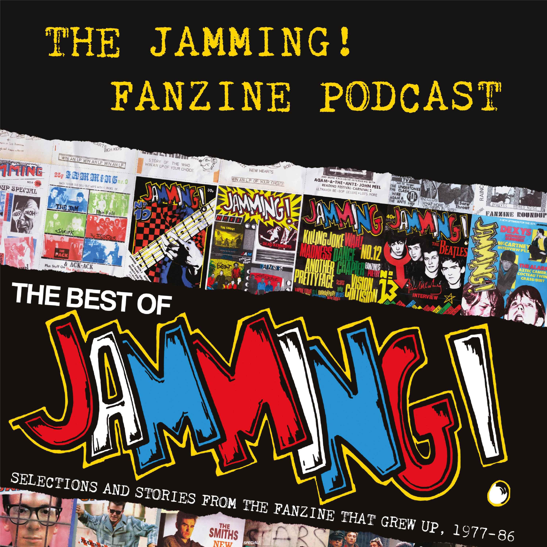 The Jamming! Fanzine Podcast