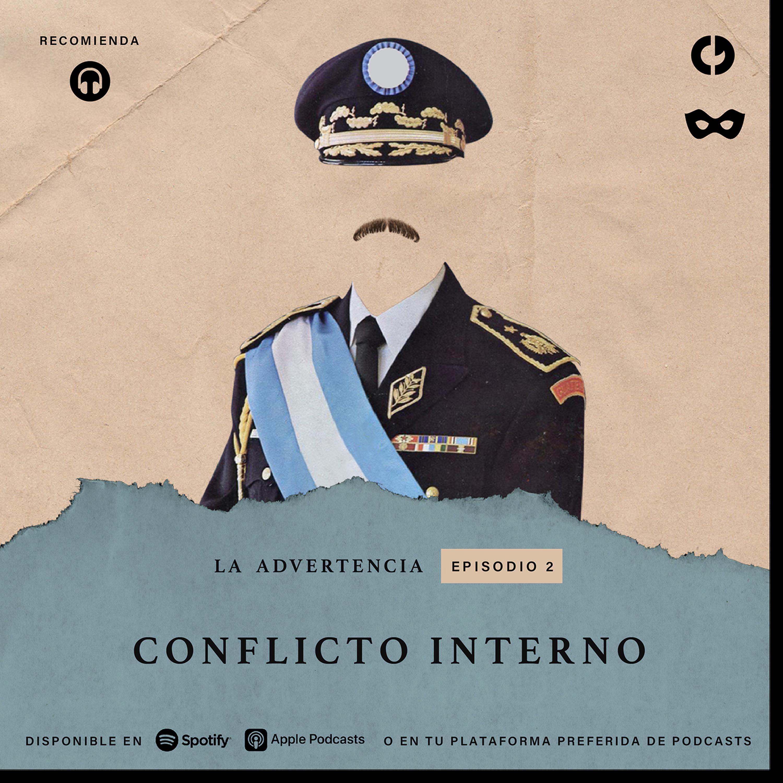 Episodio 2: Conflicto interno