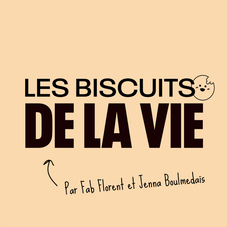 Je lance un nouveau podcast : les biscuits de la vie