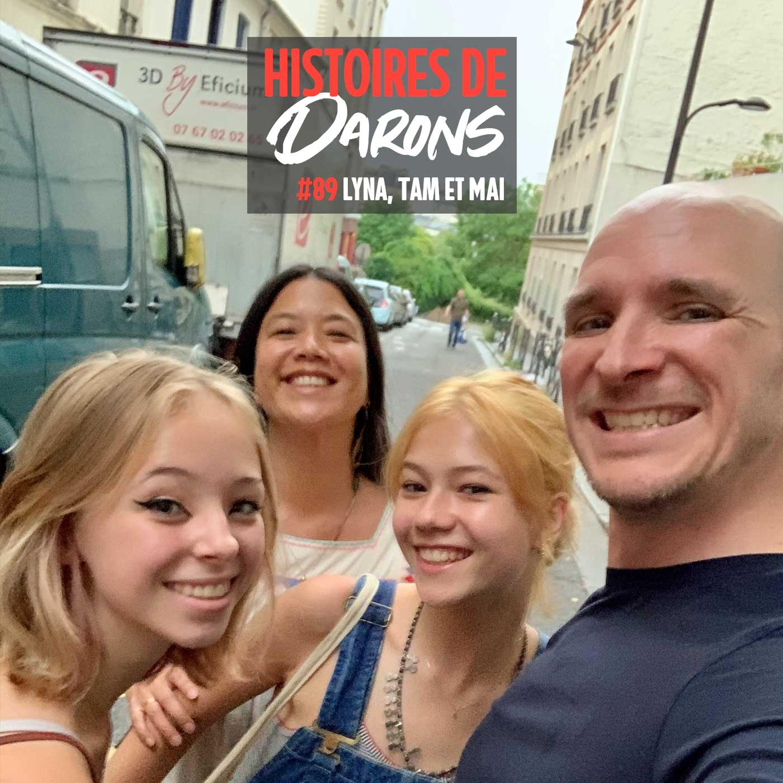 Être adolescente en 2021 avec ma fille Lyna, Tâm (15 ans) et Mai Hua
