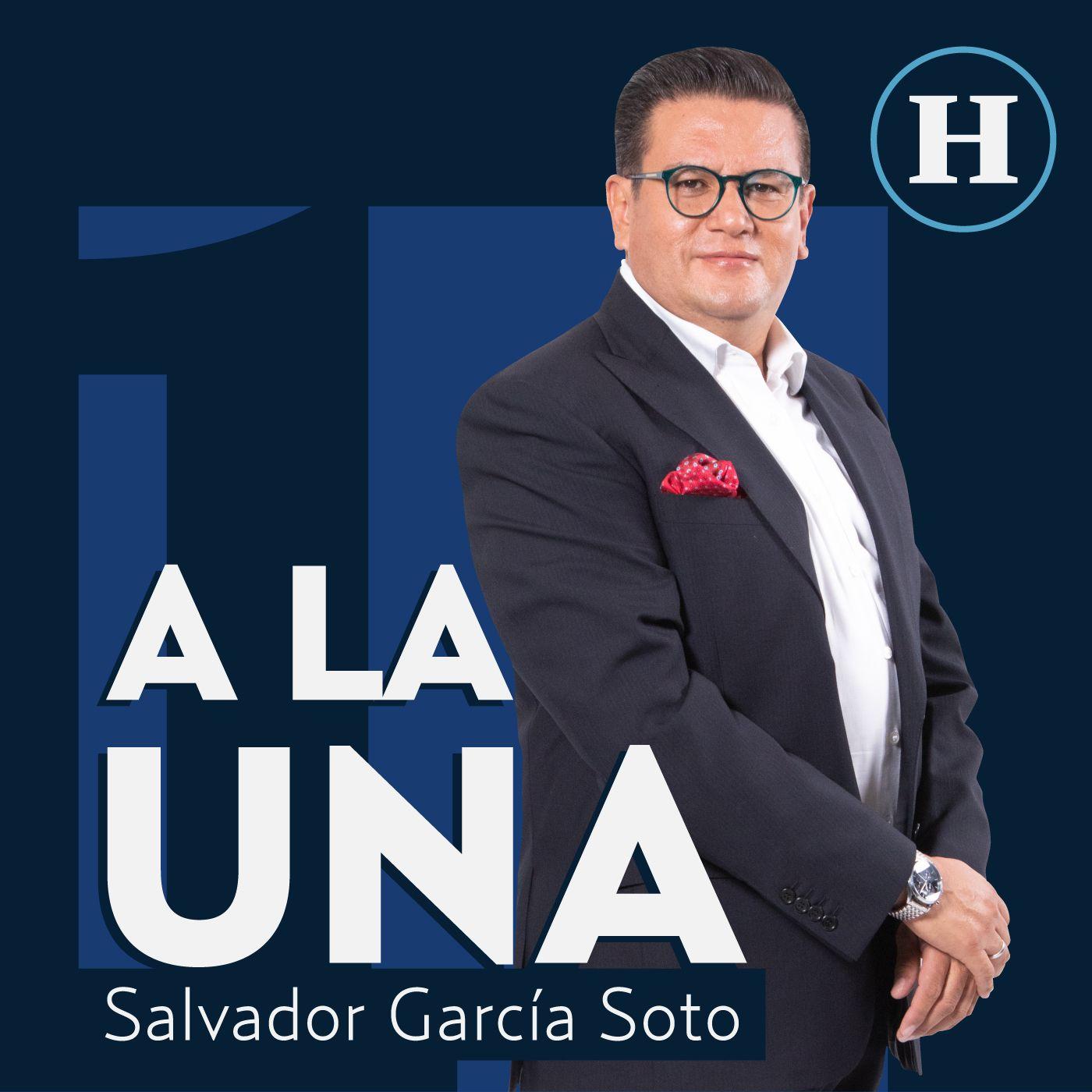 A la 1 con Salvador García Soto | Programa completo martes 26 de octubre 2021