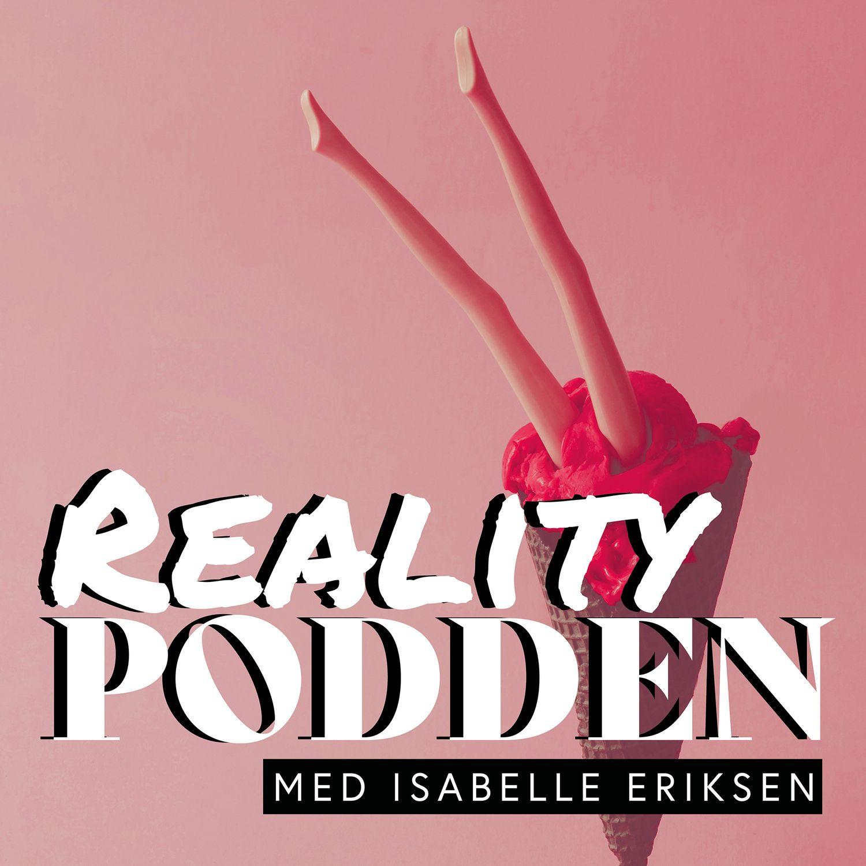 Realitypodden med Isabelle Eriksen & Erik Sæter