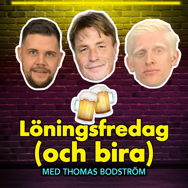 Löningsfredag #2 – med Thomas Bodström