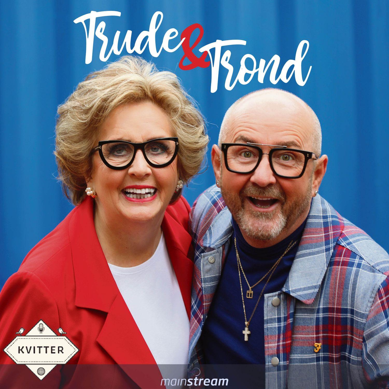 Trude & Trond