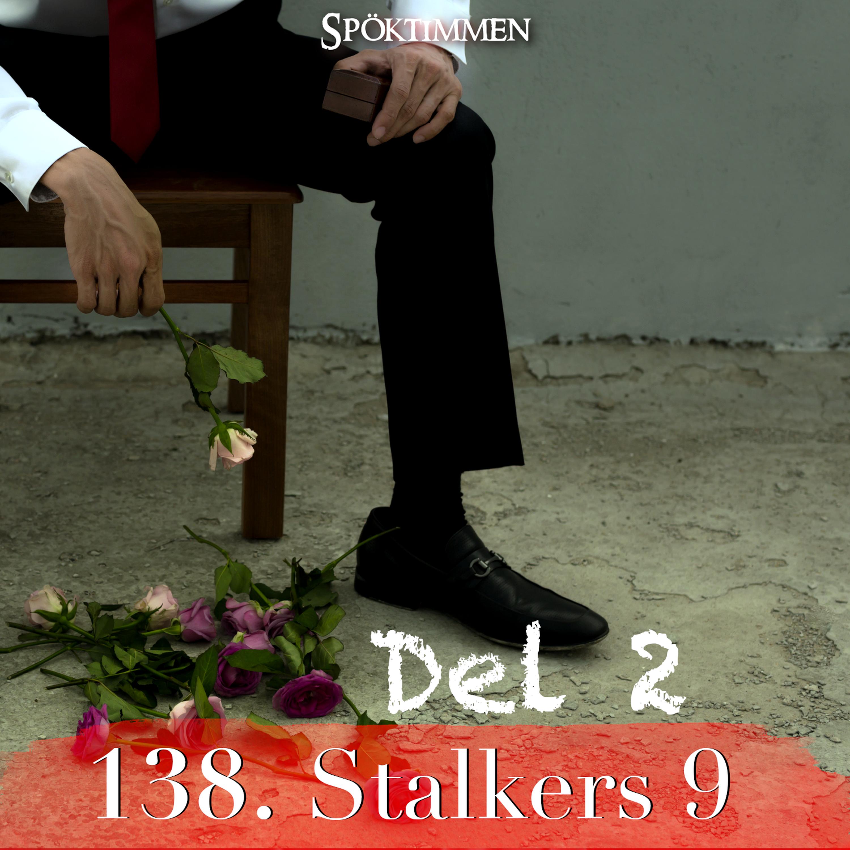 138. Stalkers 9 – Del 2