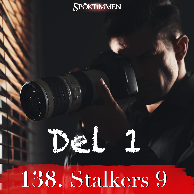 138. Stalkers 9 – Del 1