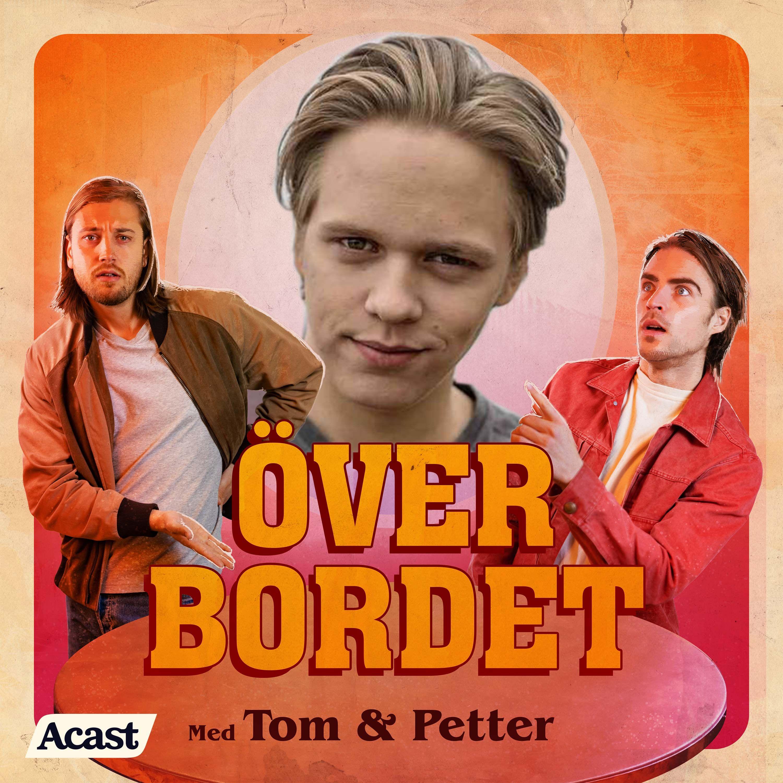Över Bordet #39 - Valter Skarsgård