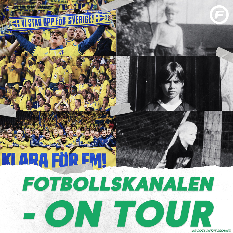"""Fotbollskanalen on tour - 1 september: """"Härligt att Sverige pratar om att man måste vinna mot Spanien"""""""