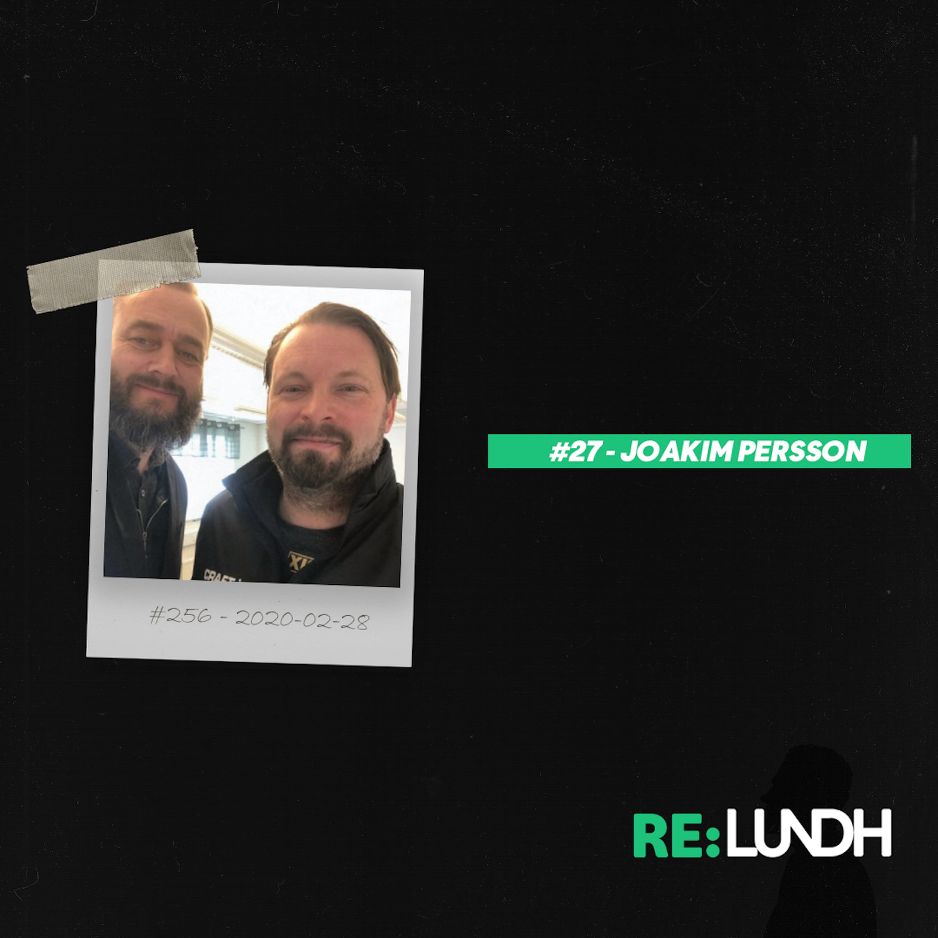 27 Re:Lundh – Joakim Persson