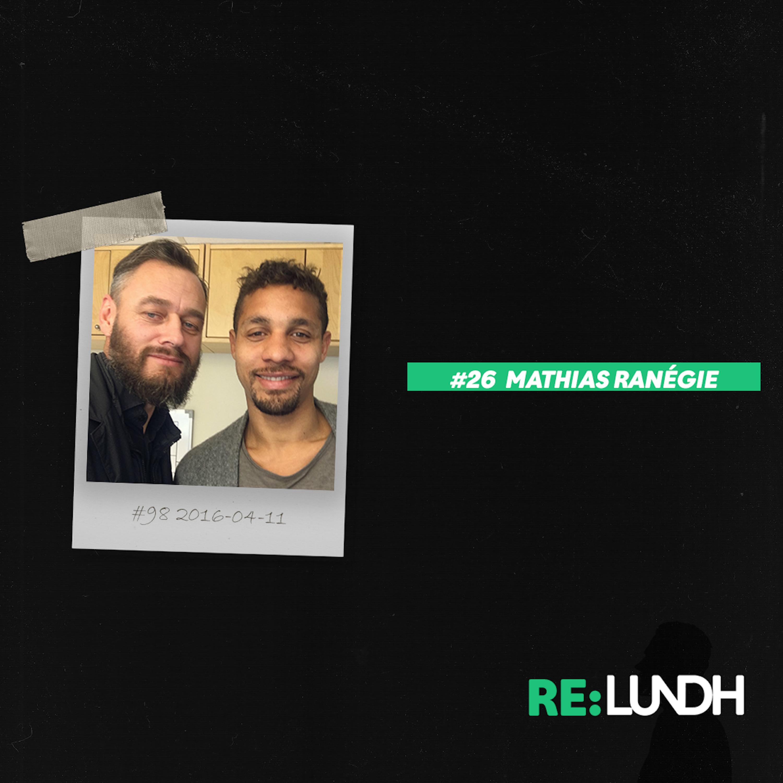 26 Re:Lundh - Mathias Ranegie