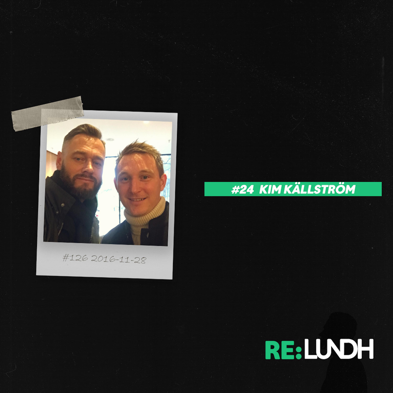 24 Re:Lundh– Kim Källström