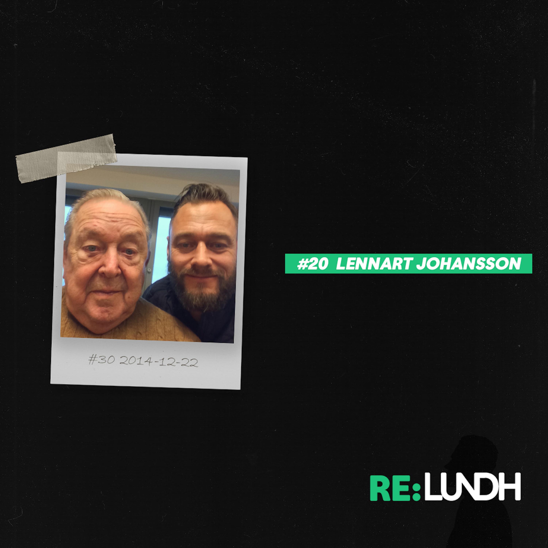 20 Re:Lundh – Lennart Johansson