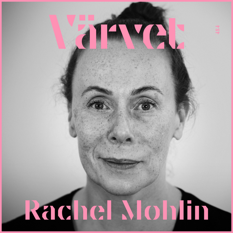 #484: Rachel Mohlin