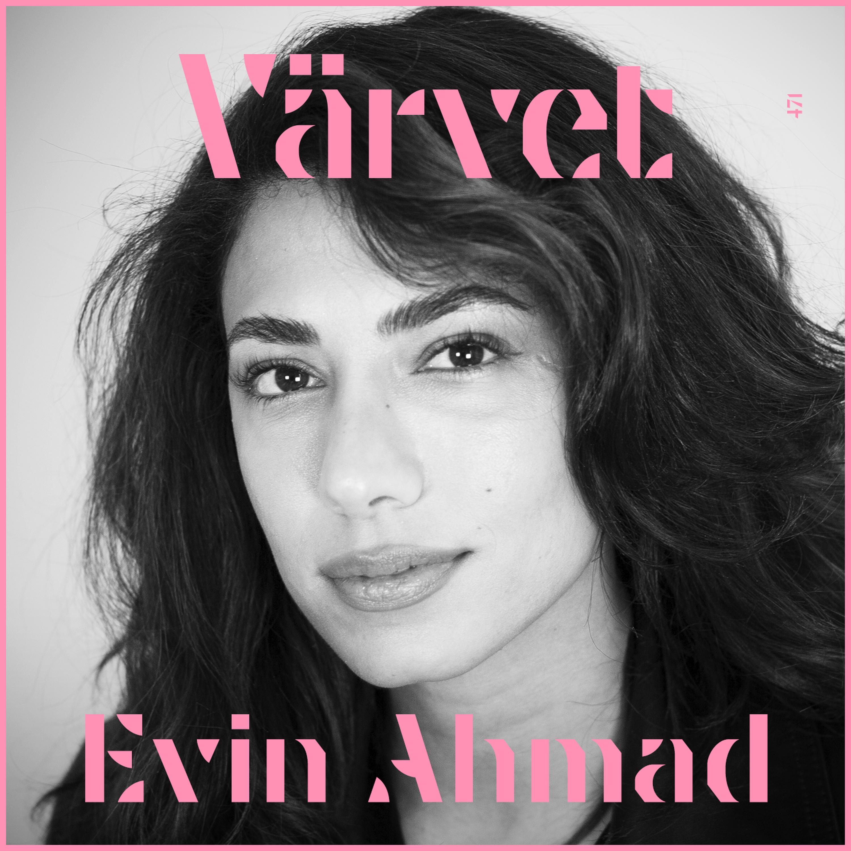 KORT VERSION #471: Evin Ahmad