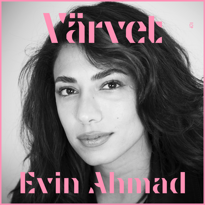 #471: Evin Ahmad