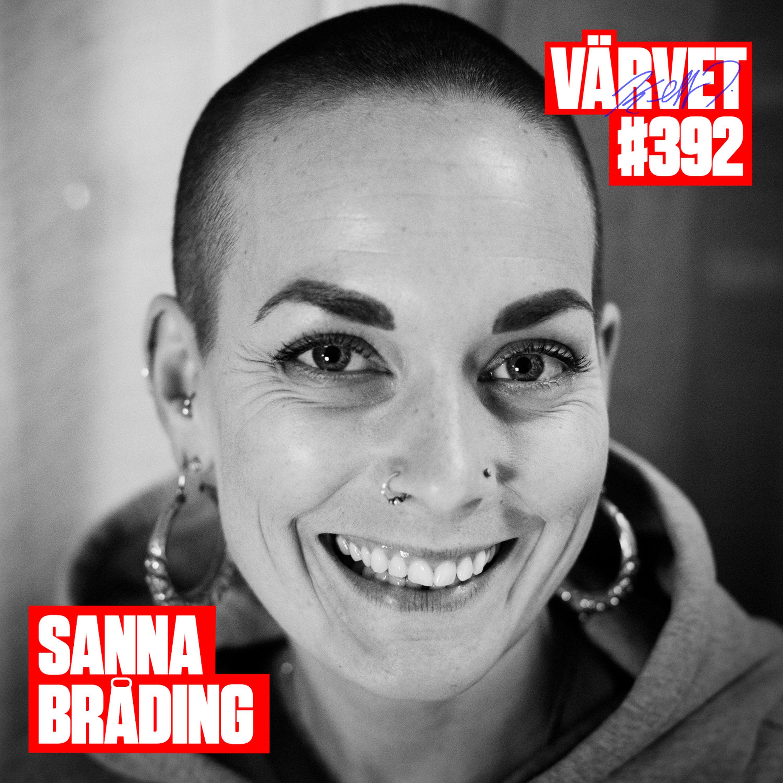 KORT VERSION - #392: Sanna Bråding