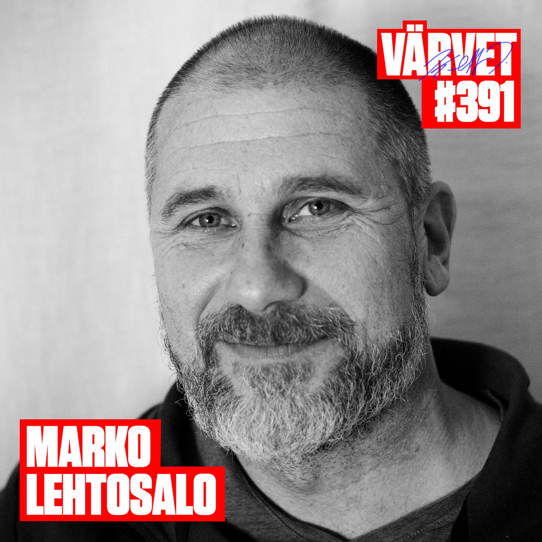 """#391: Marko """"Markoolio"""" Lehtosalo"""
