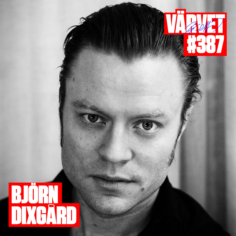 KORT VERSION - #387: Björn Dixgård