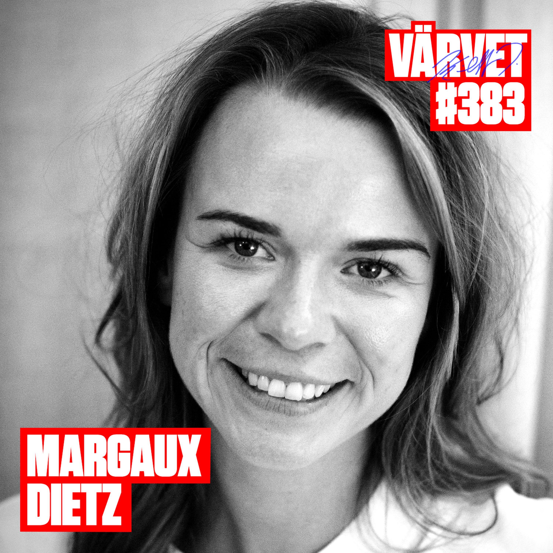 #383: Margaux Dietz