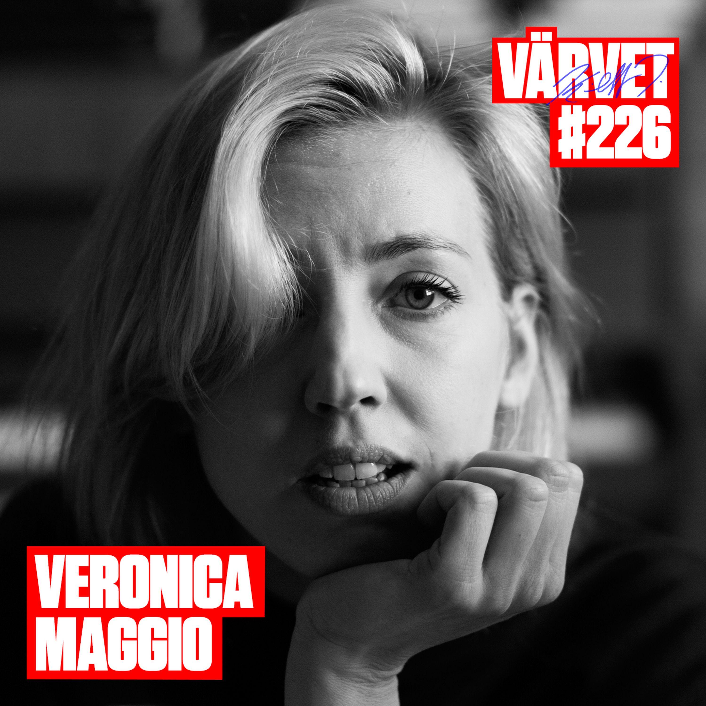 #226: Veronica Maggio