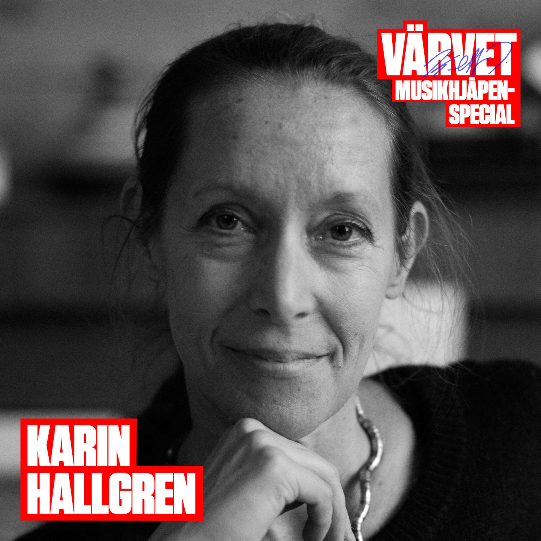 MUSIKHJÄLPEN-SPECIAL: Karin Hallgren