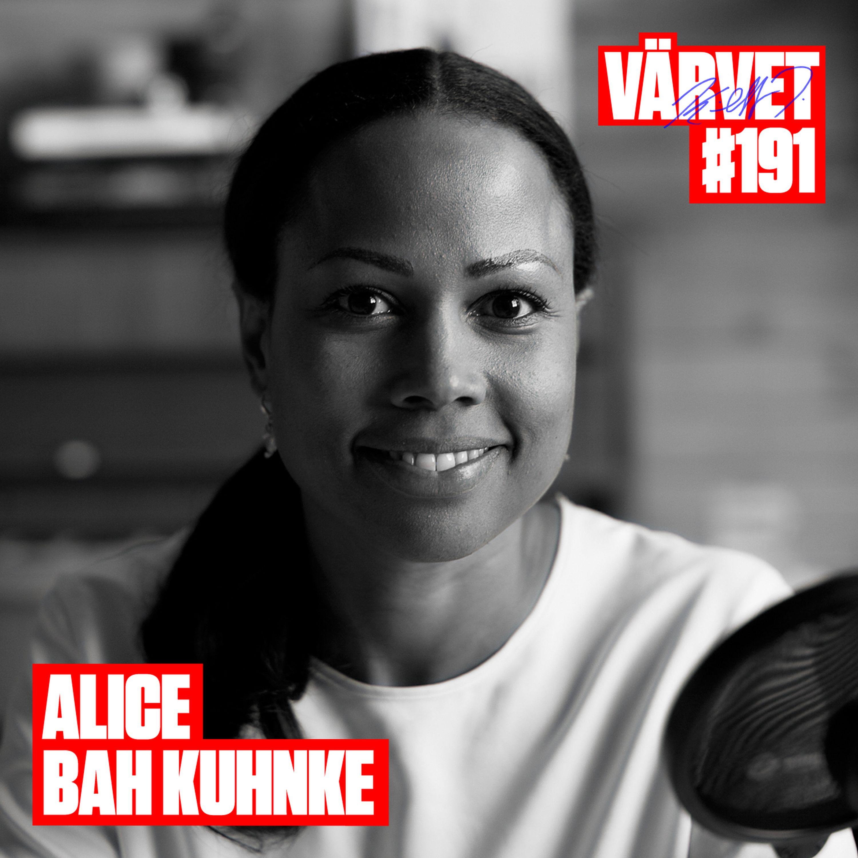 #191: Alice Bah Kuhnke