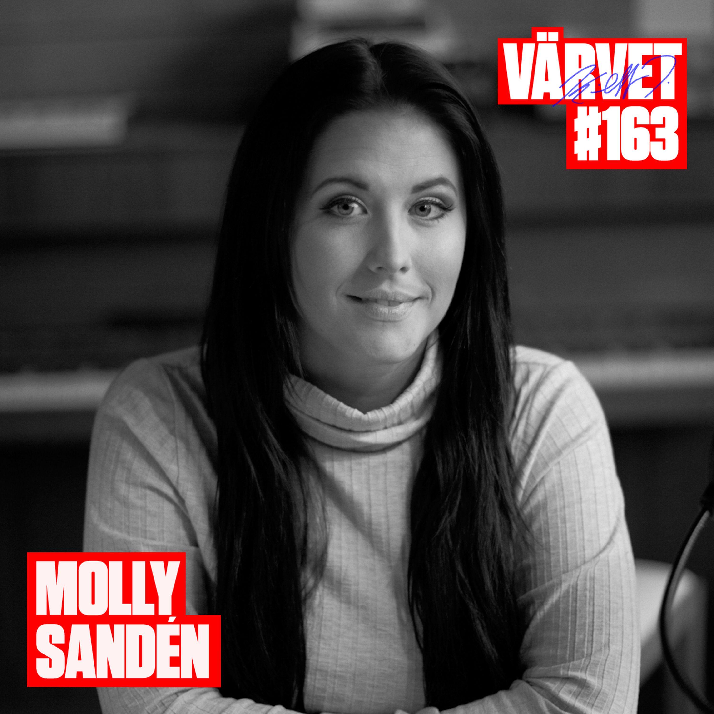 #163: Molly Sandén