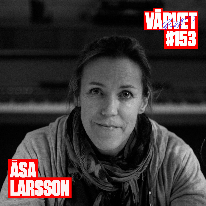 #153: Åsa Larsson