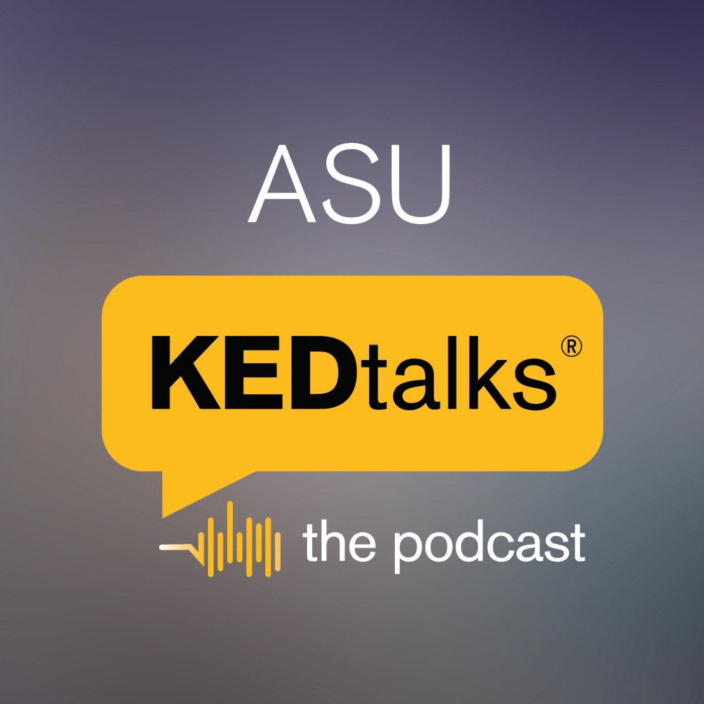 ASU KEDtalks: The Podcast