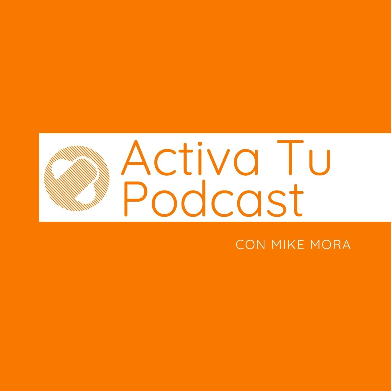 Activa Tu Podcast